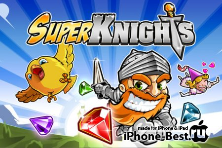 Super Knights [1.03] [ipa/iPhone/iPod Touch/iPad]