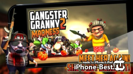 Gangster Granny 2: Madness [1.2.2] [ipa/iPhone/iPod Touch]