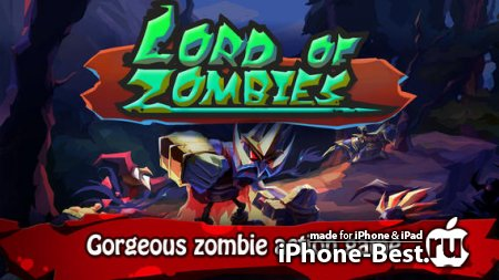 Lord of Zombies [1.10] [ipa/iPhone/iPod Touch/iPad]