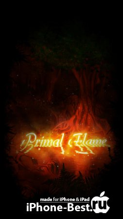 Primal Flame [1.0.1] [ipa/iPhone/iPod Touch/iPad]